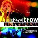 Sheryl Crow & Friends - Live in Central Park